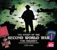 bokomslag The Story of the Second World War For Children