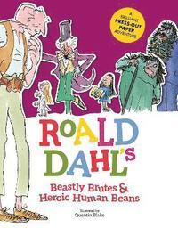 bokomslag Roald Dahl's Beastly Brutes &; Heroic Human Beans