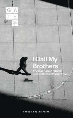 bokomslag I Call My Brothers