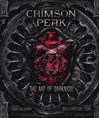 bokomslag Crimson Peak the Art of Darkness