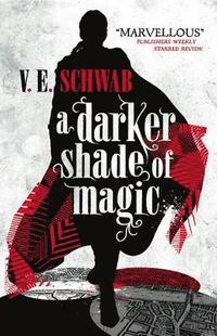 bokomslag A Darker Shade of Magic