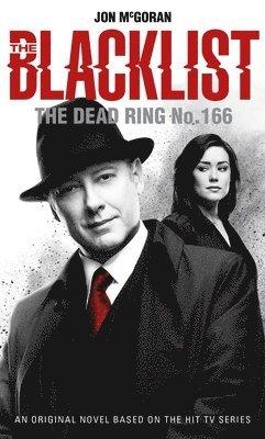 bokomslag Blacklist - the dead ring no. 166