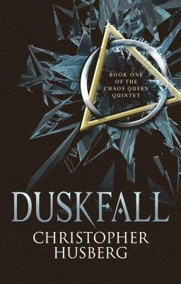 bokomslag Duskfall: Book One of the Chaos Queen Quintet