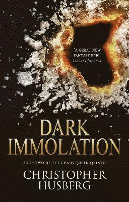 bokomslag Dark Immolation: Book two of the Chaos Queen Quintet