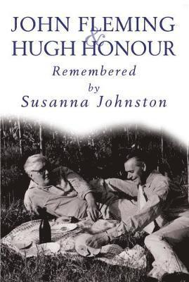 bokomslag John fleming and hugh honour - remembered by susanna johnston