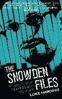 bokomslag Snowden Files - the True Inside Story on the Worlds Most Wanted Man