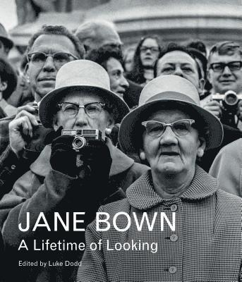 bokomslag Jane Bown: A Lifetime of Looking