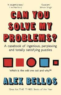bokomslag Can you solve my problems? - a casebook of ingenious, perplexing and totall