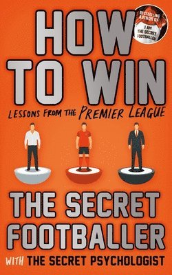bokomslag How to win - lessons from the premier league