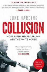 bokomslag Collusion: How Russia Helped Trump Win the White House