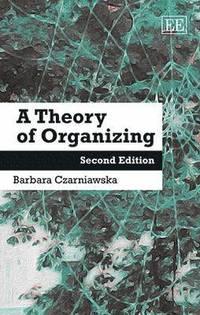 bokomslag A Theory of Organizing
