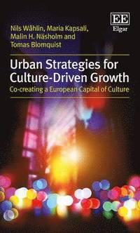 bokomslag Urban Strategies for Culture-Driven Growth