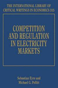 bokomslag Competition and Regulation in Electricity Markets