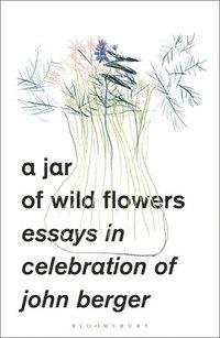 bokomslag A Jar of Wild Flowers