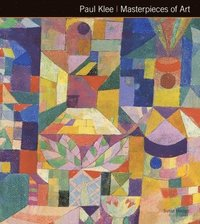 bokomslag Paul Klee Masterpieces of Art