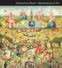 bokomslag Hieronymus Bosch Masterpieces of Art