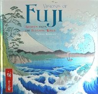 bokomslag Visions of Fuji: Artists from the Floating World