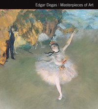 bokomslag Edgar Degas Masterpieces of Art