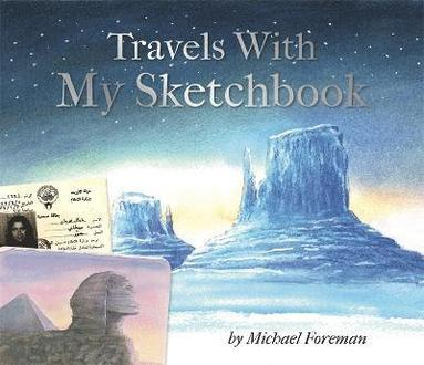 bokomslag Michael foreman: travels with my sketchbook