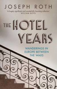 bokomslag The Hotel Years