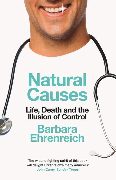 bokomslag Natural Causes: Life, Death and the Illusion of Control