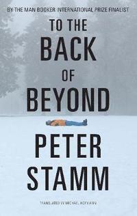 bokomslag To the Back of Beyond