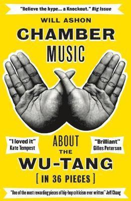 bokomslag Chamber Music: About the Wu-Tang (in 36 Pieces)