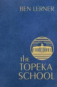 bokomslag The Topeka School