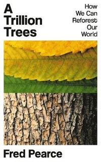 bokomslag A Trillion Trees