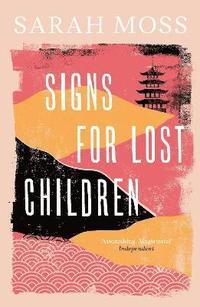 bokomslag Signs for Lost Children