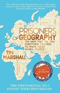 bokomslag Prisoners of geography - ten maps that tell you everything you need to know