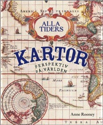 bokomslag Alla tiders kartor : perspektiv på världen