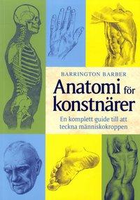 bokomslag Anatomi för konstnärer : en komplett guide till att teckna människokroppen