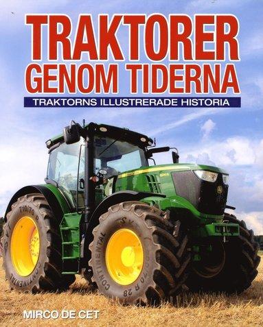 bokomslag Traktorer genom tiderna