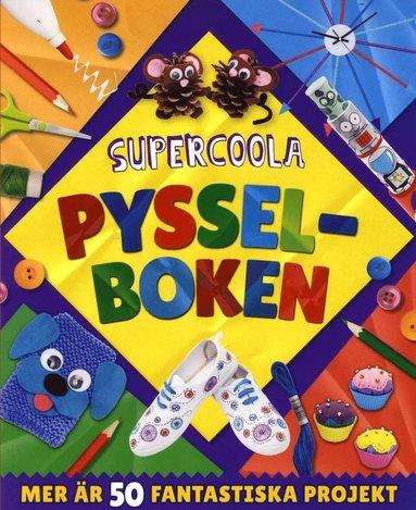 bokomslag Supercoola pysselboken