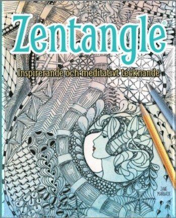 bokomslag Zentangle : inspirerande och meditativt tecknande
