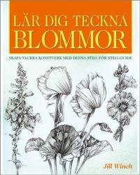 bokomslag Lär dig teckna Blommor