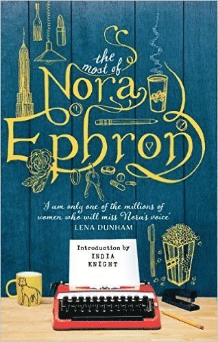 bokomslag The Most of Nora Ephron