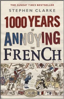 bokomslag 1000 Years Of Annoying The French