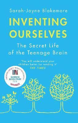 bokomslag Inventing Ourselves: The Secret Life of the Teenage Brain