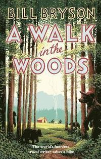 bokomslag A Walk In The Woods