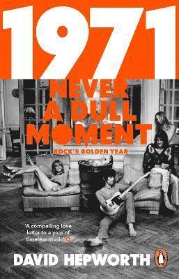 bokomslag 1971 - never a dull moment - rocks golden year
