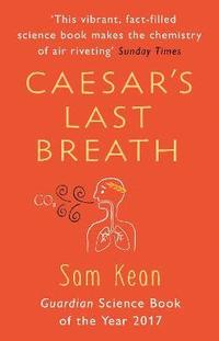 bokomslag Caesar's Last Breath: The Epic Story of The Air Around Us