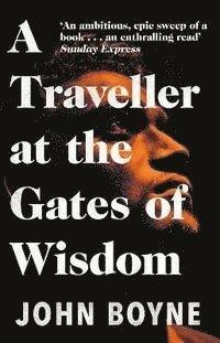 bokomslag A Traveller at the Gates of Wisdom