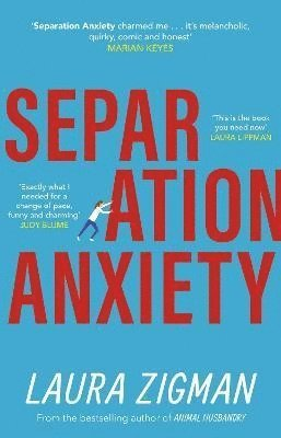 bokomslag Separation Anxiety: An uplifting novel about life in all its messy glory
