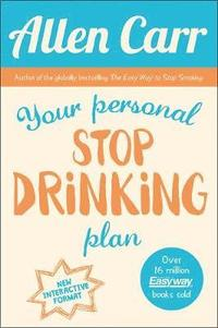 bokomslag Your personal stop drinking plan