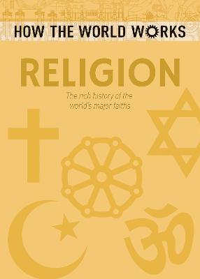 bokomslag How the world works: religion