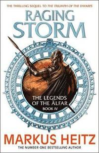 bokomslag Raging Storm: The Legends of the Alfar Book IV