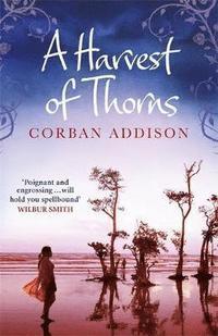 bokomslag A Harvest of Thorns