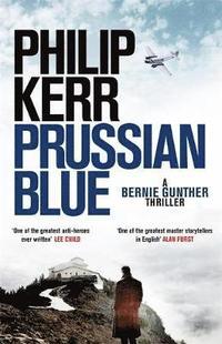Prussian blue - bernie gunther thriller 12